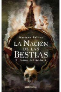 bw-la-nacioacuten-de-las-bestias-el-sentildeor-del-sabbath-ocano-gran-travesa-9786075278520