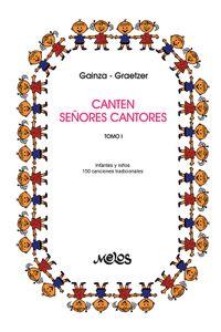 bm-ba12185-canten-senores-cantores-tomo-1-melos-ediciones-musicales-9789876112291