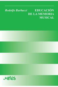 bm-ba12422-educacion-de-la-memoria-musical-melos-ediciones-musicales-9789876113533