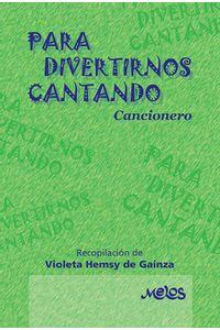 bm-ba12946-para-divertirnos-cantando-melos-ediciones-musicales-9789876112437