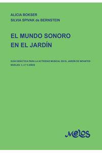 bm-ba13202-el-mundo-sonoro-del-jardin-melos-ediciones-musicales-9789876113946