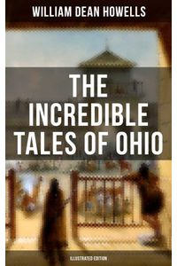 bw-the-incredible-tales-of-ohio-illustrated-edition-musaicum-books-9788075838254