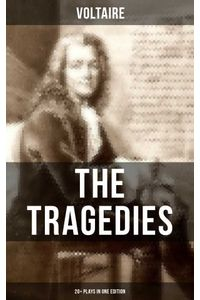 bw-the-tragedies-of-voltaire-20-plays-in-one-edition-musaicum-books-9788075835932