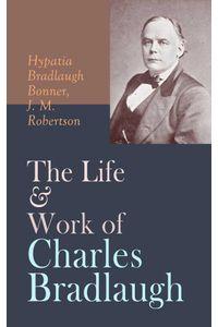 bw-the-life-amp-work-of-charles-bradlaugh-eartnow-4064066389659