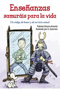 Enseñanzas Samurais Para La Vida