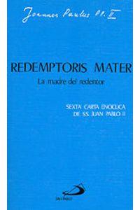 Redemptoris Mater. La Madre Del Redentor