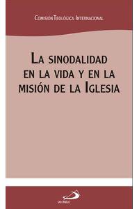La Sinodalidad En La Vida Y En La Mision De La Iglesia