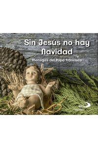 Sin Jesus No Hay Navidad