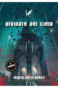 bm-olvidate-del-cielo-angels-fortune-editions-9788494518294