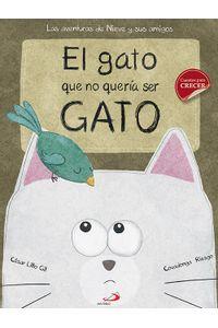El Gato Que No Queria Ser Gato