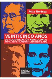 bm-veinticinco-anos-de-modernizacion-neocolonial-instituto-de-estudios-peruanos-iep-9789972516429