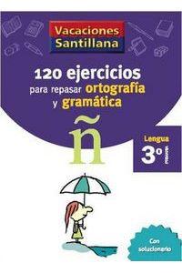 120 Ejercicios Ortografia Gramatica 3ºEp 06 Vacaciones