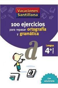 100 Ejercicios Ortografia Gramatica 4ºEp 06 Vacaciones