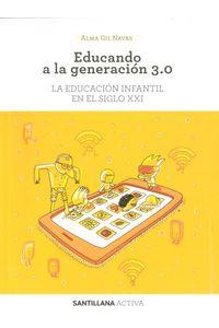Educando A Generacion 3.0