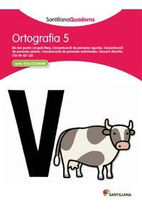 Quadern Ortografia 5 Cataluña 12