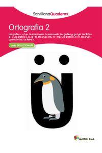 Quadern Ortografia 2 Cataluña 12