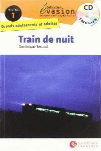 Train De Nuit+CD Evasion 1 Pack