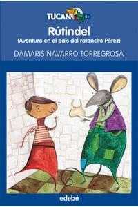 Rutindel Aventura En El Pais Del Ratoncito Perez