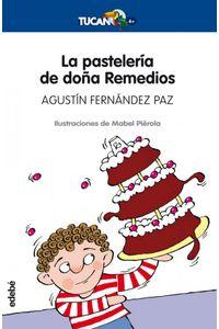 La Pasteleria De Doña Remedios