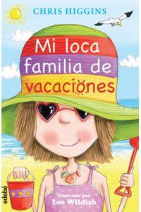 Loca Familia 2 MI Loca Familia De Vacaciones