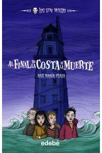 Los Sin Miedo 7 Al Final De La Costa De La Muerte