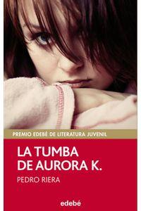 Tumba De Aurora K,la Premio Juvenil 2014