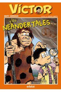 Victor Y Los Neandertales