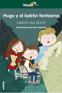 Hugo Y El Ladron Fantasma