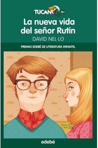 Nueva Vida Del Señor Rutin,la Premio Infantil 2014