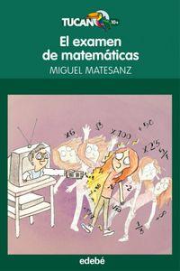 El Examen De Matematicas