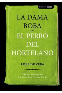 Dama Boba Y El Perro Del Hortelano