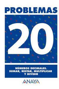 Cuaderno Problemas 20 Ep Numeros Decim.sumar Restar Mult.DIV