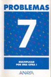 Cuaderno Problemas 7 Ep Multiplicar Por Una Cifra