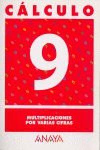 Cuaderno Calculo 9 Ep Multiplicaciones Varias Cifras