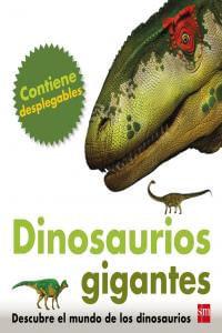 Dinosaurios Gigantes