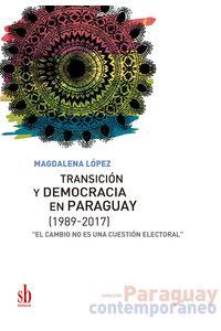 bm-transicion-y-democracia-en-paraguay-editorial-sb-9789874434166