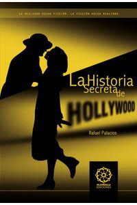 bm-la-historia-secreta-de-hollywood-ediciones-literarias-mandala-9788483529041