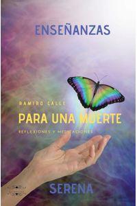 bm-ensenanzas-para-una-muerte-serena-ediciones-literarias-mandala-9788417693268