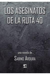 bm-asesinatos-de-la-ruta-40-los-editorial-tandaia-9788417393793