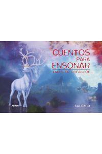 bm-cuentos-para-ensonar-tales-to-dream-of-letrame-9788417897734
