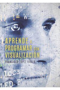 bm-aprende-a-programar-con-visualizacion-letrame-9788417990190