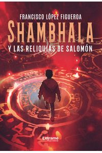 bm-shambhala-y-las-reliquias-de-salomon-letrame-9788417990466