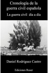 bm-cronologia-de-la-guerra-civil-espanola-ediciones-ruser-9788412083811