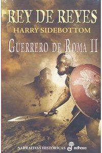 Rey De Reyes Guerrero De Roma II