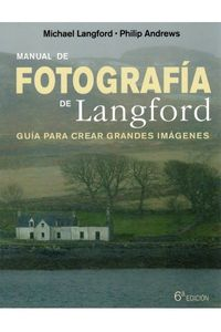 Manual De Fotografia De Langford 6ªEd Manual De Fotografia De Langford 6ªEd