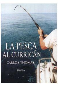 La Pesca Al Currican