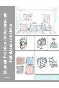 Manual Practico De Decoracion Habitacion De Bebe