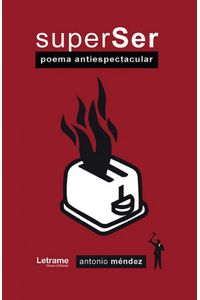 Superser Poema Antiespectacular