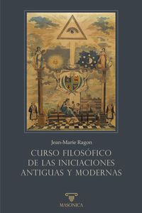 bm-curso-filosofico-de-las-iniciaciones-antiguas-y-modernas-entreacacias-9788418379352