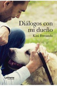 Dialogos Con MI Dueño Dialogos Con MI Dueño